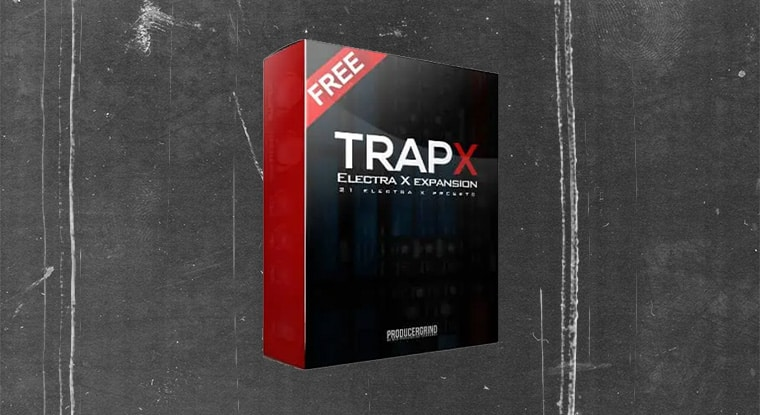 Free Trap Presets for ElectraX