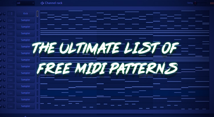 174 Free MIDI Files that Will Change The Way You Produce - Huge List