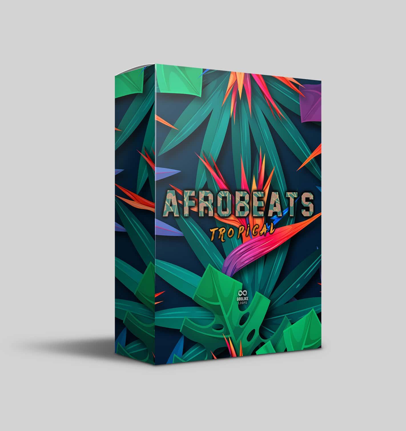 Godlike Loops - Afrobeats - Tropical