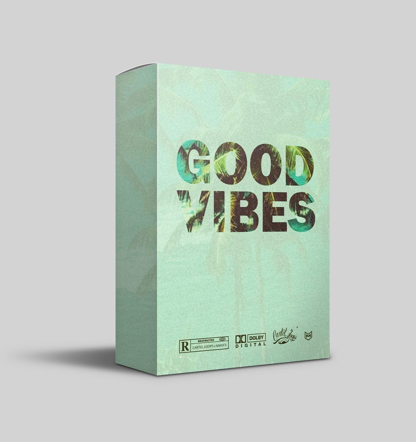 Cartel Loops - Good Vibes