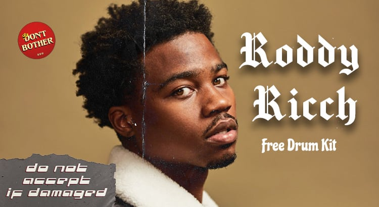 Roddy Ricch Free Drum Kit - Don't Bother